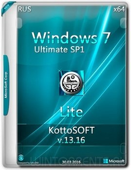 Windows 7 Ultimate Lite (x64) KottoSOFT v.13.16 (2016) [Rus]