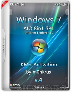 Windows 7 SP1 IE11 [8in1] (x86-x64) +KMS-activation v.4 (AIO) by m0nkrus (2016) [Ru/En]