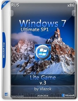 Windows 7 Ultimate sp1 (x86) Lite_Game v.3 by vlazok (2016) [Rus]