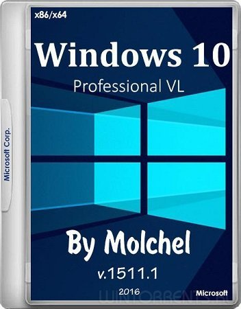 Windows 10 ProVL v1511.1 by molchel (x86-x64) (12.05.16) [Rus]
