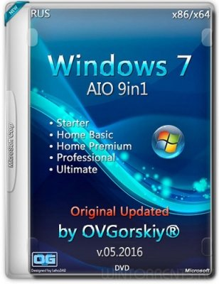 Windows 7 SP1 9-in-1 (x86-x64) Origin-Upd v.05.2016 by OVGorskiy 1DVD (2016) [Rus]