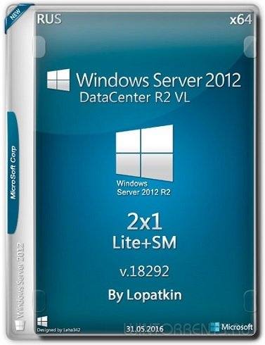 Windows Server 2012 (x64) R2 VL DataCenter 18292 by Lopatkin 2x1 (2016) [Rus]