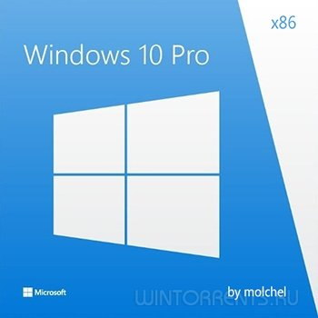 Windows 10 Pro VL (x86) v1511.2 030616 by molchel (2016) [Rus]