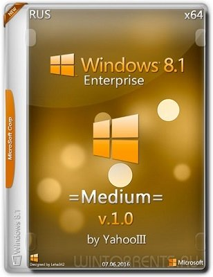 Windows 8.1 Enterprise (x64) =Medium= by yahooIII v.1 (2016) [Rus]