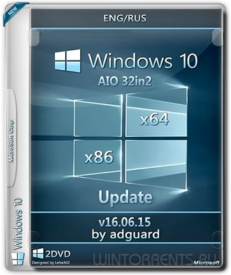 Windows 10 with Update AIO 32in2 (x86-x64) by adguard v16.06.15 (2016) [Ru/En]