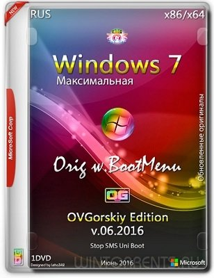 Windows 7 Ultimate sp1 (x86-x64) Orig w.BootMenu by OVGorskiy v.06.16 1DVD (2016) [Rus]