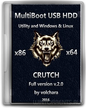 MultiBoot USB HDD (�86-�64) Utility and Windows & Linux CRUTCH v2.0 (2016 ) [Rus]