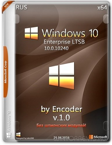 Windows 10 Enterprise LTSB (x64) 10240 by Encoder v1.0 (2016) [Rus]