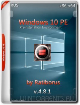 Windows 10 PE by Ratiborus v.4.8.1 (x86-x64) (2016) [Rus]