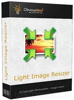 Light Image Resizer 5.0.7.0 RePack (& Portable) by ZVSRus (2017) [Eng/Rus]