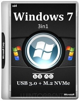 Windows 7 3in1 (x64) & USB 3.0 + M.2 NVMe by AG 06.2017 (2017) [Rus] [DE/EN/FR/IT]