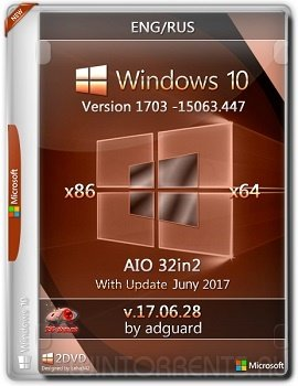 Windows 10 AIO 32in2 (x86-x64) Version 1703 with Update 15063.447 adguard v17.06.28 (2017) [Ru/En]