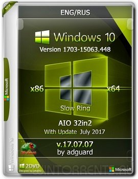 Windows 10 AIO 32in2 (x86-x64) version 1703 with Update 15063.448 adguard v17.07.07 [Ru/En]