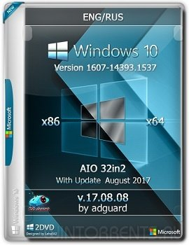Windows 10 AIO 32in2 (x86-x64) Version 1607 with Update 14393.1537 adguard v17.08.08 (2017) [Ru/En]