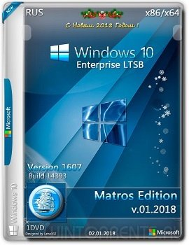 Windows 10 Enterprise (x86-x64) LTSB by Matros 01.2018 (2018) [Rus]