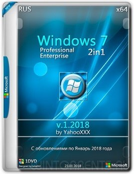 Windows 7 Enterprise / Professional SP1 (x64) by yahoo (01.2018) [Rus]