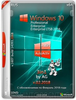 Windows 10 3in1 (x64) WPI by AG 02.2018 [14393.2068 AutoActiv] (2018) [Rus]