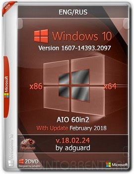 Windows 10 AIO 60in2 (x86-x64) 1607.14393.2097 With Update by adguard v.18.02.24 (2018) [En/Ru]