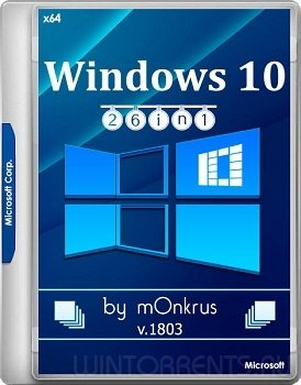 Windows 10 AIO 26in1 (x64) v.1803 by m0nkrus