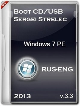 Boot CD/USB Sergei Strelec v.3.3 (WinPE Windows 7) 2013 Русский