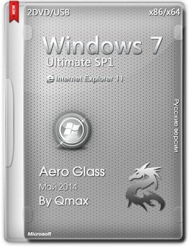 Windows 7 SP1 Ultimate x86-x64 Aero Glass by Qmax (2014) Rus