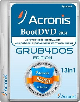 Acronis BootDVD 2014 Grub4Dos Edition v.25 (12/10/2014) 13 in 1 [Ru]