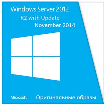 Windows Server 2012 R2 with Update  (Оригинальные образы)  [November 2014] English
