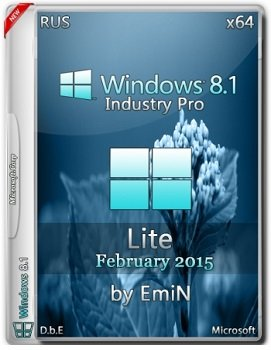 Windows Embedded 8.1 Industry Pro (x64) With Update Lite by EmiN (2015) [Rus]