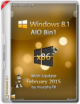 Windows 8.1 AIO 8in1 (x86) With Update February by murphy78 (2015) [ENG/RUS/GER]