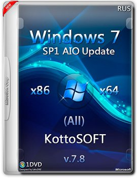 Windows 7 SP1 (All) (x86-x64) with Update by KottoSOFT V.7.8 (2015) [Rus]