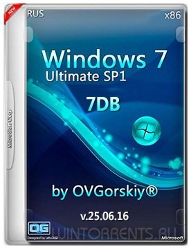Windows 7 Ultimate SP1 (x86) 7DB by OVGorskiy 25.06.16 (2016) [Rus]