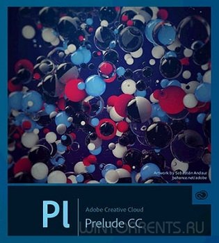 Adobe Prelude CC 2015.4 5.0.0 (184) RePack by D!akov (2016) [ML/Rus]