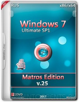 Windows 7 Ultimate sp1 (x86-x64) Matros Edition v.25 (2017) [Rus]