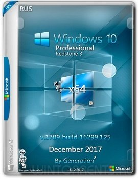 Windows 10 Pro (x64) RS3 v.1709 build 16299.125 December 2017 by Generation2 (2017) [Rus]