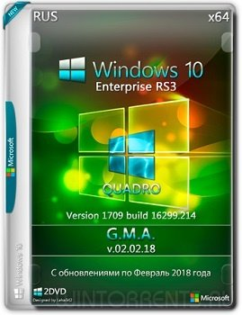 Windows 10 Enterprise (x64) by G.M.A. QUADRO v.02.02.18 (2018) [Rus]