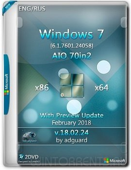 Windows 7 AIO 70in2 SP1 (x86-x64) With Update 7601.24058 by adguard v.18.02.24 (2018) [En/Ru]