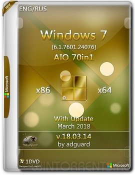Windows 7 AIO 70in1 (x86-x64) SP1 with Update 7601.24076 adguard v18.03.14 (2018) [En/Ru]