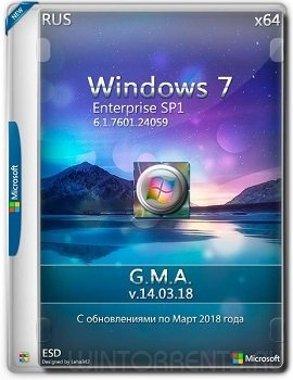 Windows 7 Enterprise SP1 (x64) by G.M.A. v.14.03.18 (2018) [Rus]