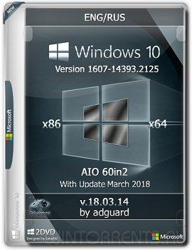 Windows 10 AIO 60in2 (x86-x64) 1607.14393.2125 adguard v18.03.14 (2018) [Ru/En]