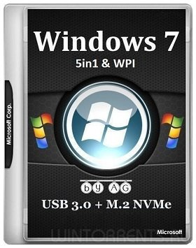 Windows 7 5in1 (x86-x64) WPI & USB 3.0 + M.2 NVMe by AG 18.03.2018 (2018) [Eng/Rus]