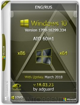 Windows 10 AIO 60in1 (x86-x64) Version 1709 with Update 16299.334 adguard v18.03.23 (2018) [Ru/En]