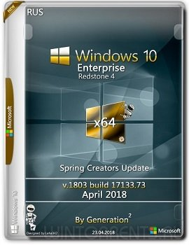Windows 10 Enterprise (x64) RS4 v.1803 April 2018 by Generation2