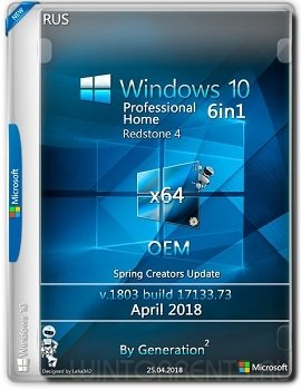 Windows 10 6in1 (x64) RS4 v.1803 OEM April 2018 by Generation2
