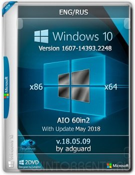 Windows 10 AIO 60in2 (x86-x64) v1607 Update 14393.2248 adguard v18.05.09