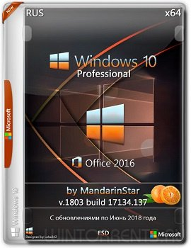 Windows 10 Pro (x64) (1803) + Office 2016 by MandarinStar (esd)