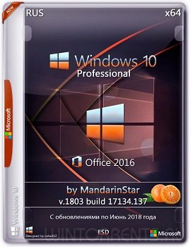 Windows 10 Pro (x64) (1803) + Office 2016 by MandarinStar