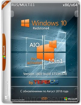 Windows 10 RS4 10n1 (x86-x64) v.1803.17134.228 by TeamOS