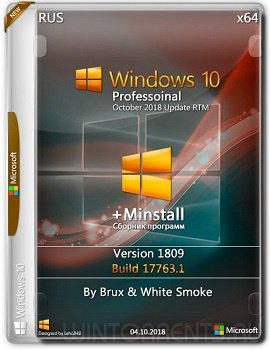 Windows 10 Pro (x64) 1809.17763.1 + MInstAll by Brux & White Smoke