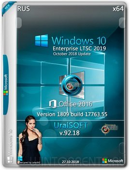 Windows 10 Enterprise LTSC (x86-x64) 17763.55 & Office2016 by UralSOFT v.92.18
