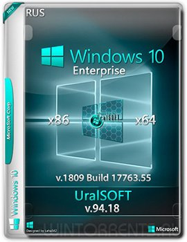 Windows 10 Enterprise (x86-x64) 17763.55 by UralSOFT v.94.18